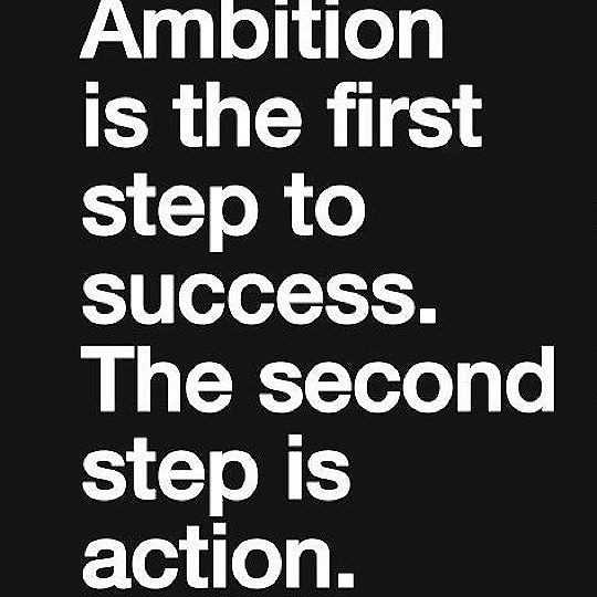 Tips of the Day - Ambition is the first step to success . The second step is action . - ShareChat