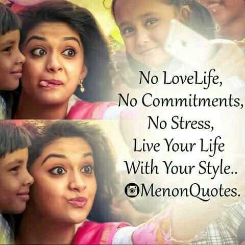 😍 Keerthi Suresh - No LoveLife , No Commitments , No Stress , Live Your Life With Your Style . . MenonQuotes . - ShareChat