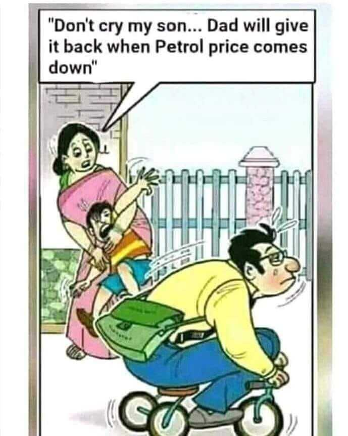 उड़ता फ्यूल गिरता रुपया - Don ' t cry my son . . . Dad will give it back when Petrol price comes down - ShareChat