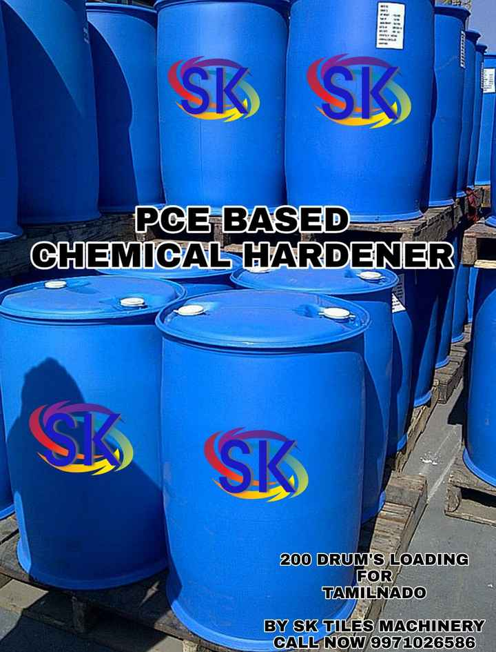बिजनेस - SK SK PGE BASED CHEMICAL HARDENER SK 200 DRUM ' S LOADING FOR TAMILNADO BY SK TILES MACHINERY CALL NOW 9971026586 - ShareChat