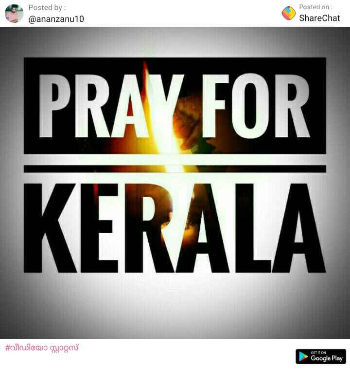 myown - Posted on by @ananzanu10 ShareChat PRAY FOR KERALA GET IT ON Google Play - ShareChat