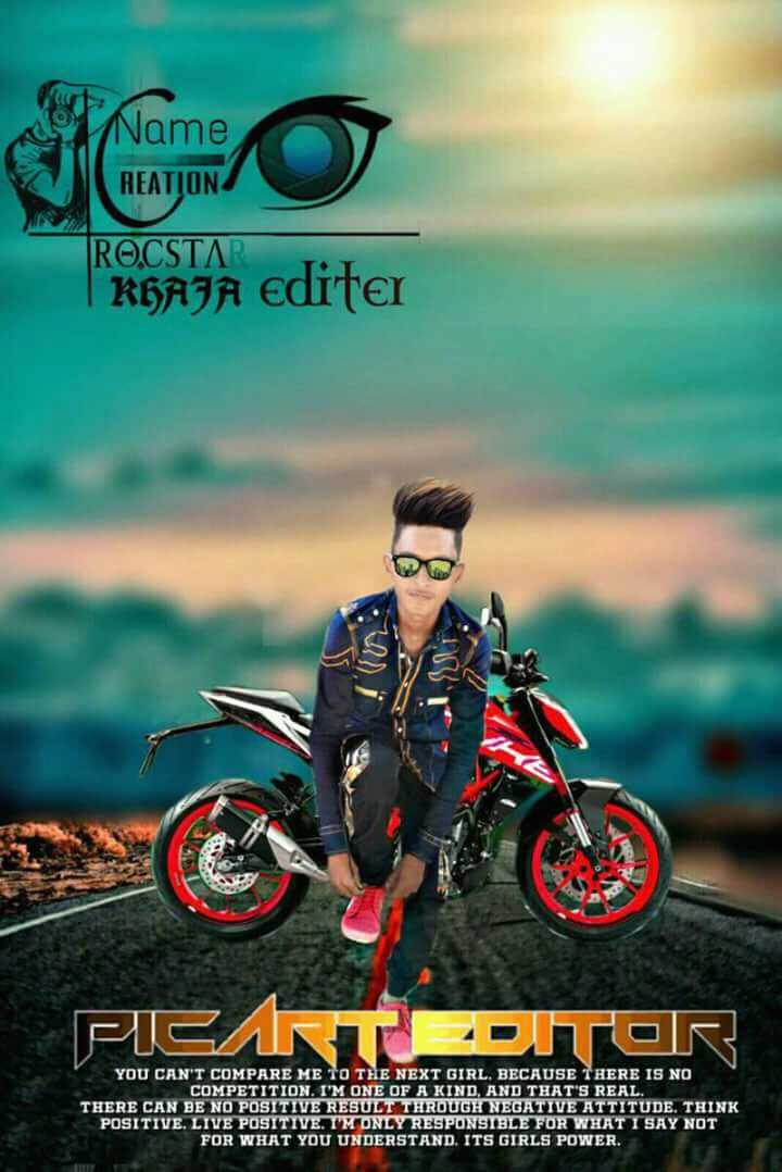 king - sco Name REATION ROCSTAR KHAJA Editer EJECTETC | YOU CAN ' T COMPARE ME TO THE NEXT GIRL . BECAUSE THERE IS NO COMPETITION . I ' M ONE OF A KIND , AND THAT ' S REAL THERE CAN BE NO POSITIVE RESULT THROUGH NEGATIVE ATTITUDE . THINK POSITIVE . LIVE POSITIVE . TMONLY RESPONSIBLE FOR WHAT I SAY NOT FOR WHAT YOU UNDERSTAND . ITS GIRLS POWER - ShareChat