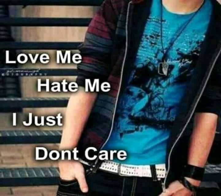 s.....a - Love Me Hate Me I Just Dont Care - ShareChat