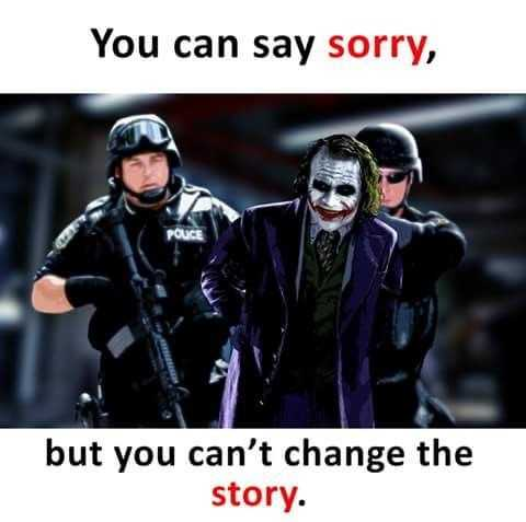 my thinking - You can say sorry , but you can ' t change the story . - ShareChat