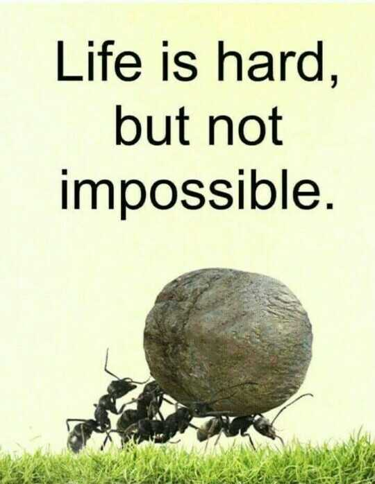 mere vichar - Life is hard , but not impossible . - ShareChat