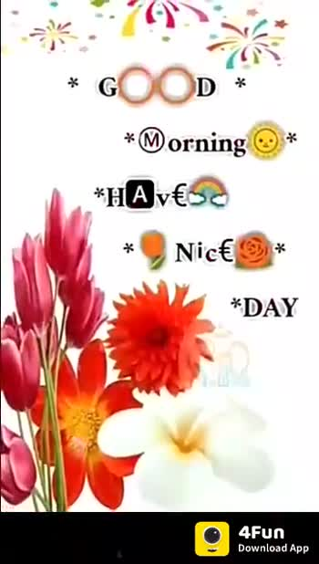 🌅శుభోదయం - GOOD MORNING 4Fun Download App GOOD MORNING Have A Nice Day 4Fun Download App  - ShareChat