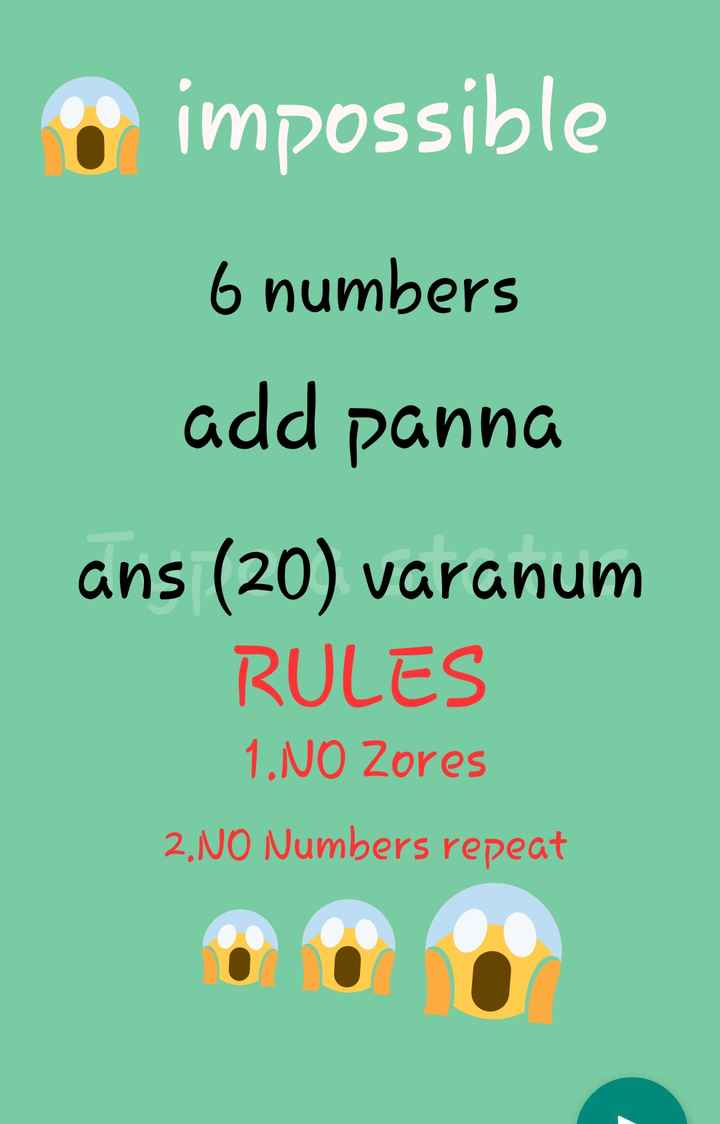 maths trick - impossible 6 numbers add panna ans ( 20 ) varanum RULES 1 . NO Zores 2 . NO Numbers repeat - ShareChat