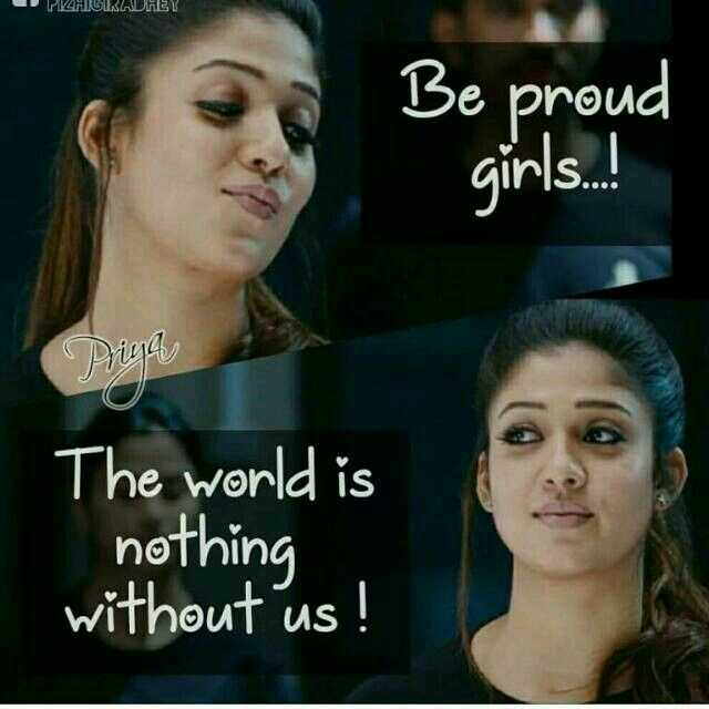mere thought - MAHIGIRADHEY Be proud girls . ! Pria The world is nothing without us ! - ShareChat