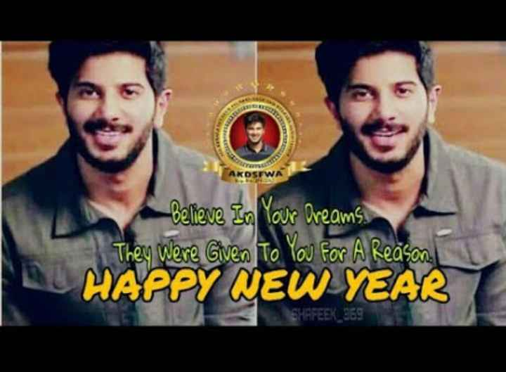 😍 DQ Fans - Believe In Your Dreams . They were Given To You For A Reason . HAPPY NEW YEAR - ShareChat