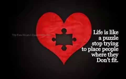 fun and quote - TFBOLISME Life is like a puzzle stop trying to place people where they Don ' t fit . - ShareChat