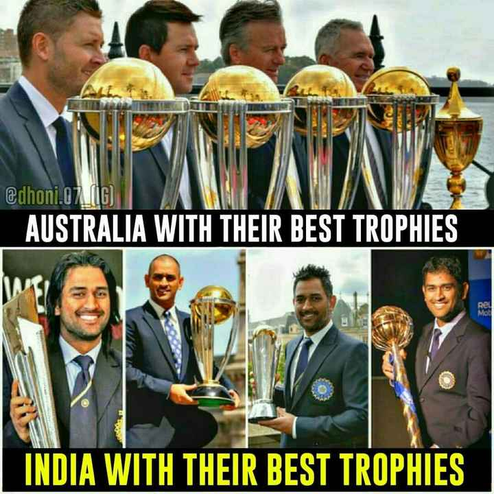 sports - @ dhoni . 07 . ( 6 ) AUSTRALIA WITH THEIR BEST TROPHIES INDIA WITH THEIR BEST TROPHIES - ShareChat