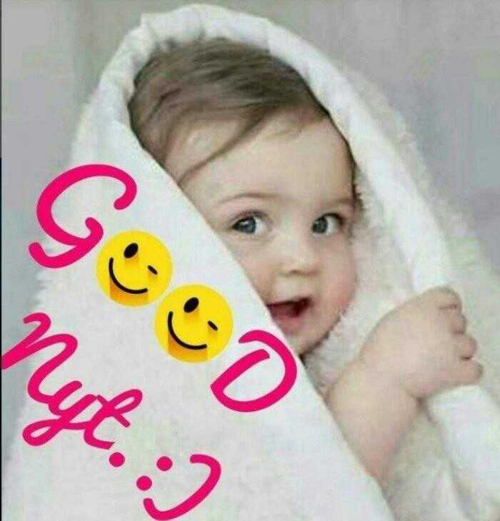 cute baby - GOOD Nyt . : ) - ShareChat
