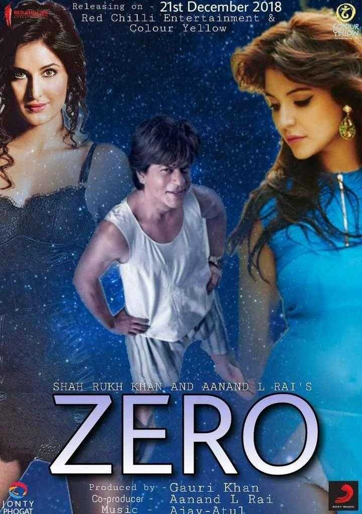 ZeroTrailer - REDGRID Releasing on - 21st December 2018 Red Chilli Entertainment & Colour Yellow SHAH RUKH KHAN AND AANAND L RAI ' S ZERO Produced by : - Gauri Khan Co - producer - Aanand L Rai Music - Ajay - Atul JONTY PHOGAT - ShareChat