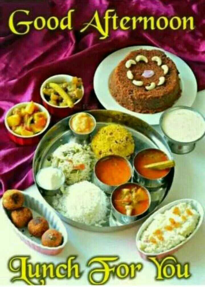 good afternoon my friends - Good Afternoon 3 Lunch For You - ShareChat