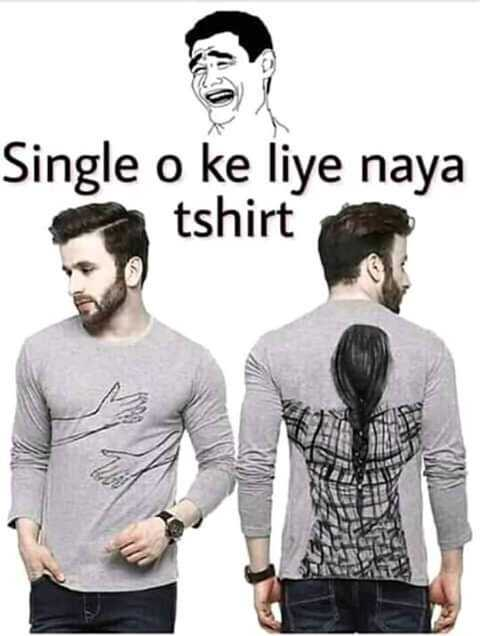 🤷‍♀️गर्ल्स गैंग - Single o ke liye naya tshirt - ShareChat