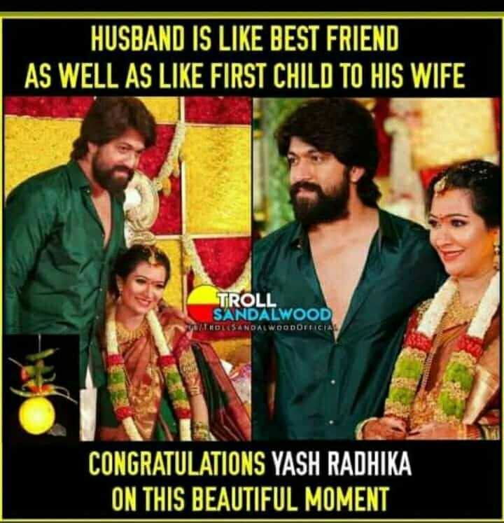 yash&radhika pandith - HUSBAND IS LIKE BEST FRIEND AS WELL AS LIKE FIRST CHILD TO HIS WIFE TROLL SANDALWOOD STOL SANDALWOODDELICIA CONGRATULATIONS YASH RADHIKA ON THIS BEAUTIFUL MOMENT - ShareChat