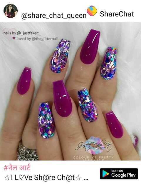 beautiful nail art - @ share _ chat _ queen ShareChat nails by @ justfakeit _ loved by @ theglitternail COLOUR ME PRETTY GET IT ON   # नेल आर्ट I LºVe Sh @ re Ch @ t * . . . Google Play - ShareChat