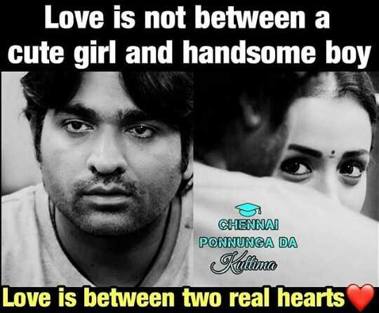 love and love only - Love is not between a cute girl and handsome boy CHENNA ) PONNUNGA DA Kulina Love is between two real hearts - ShareChat