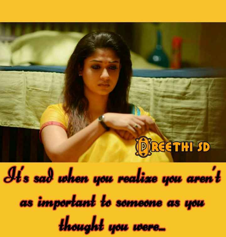 sad quotes - PREETHI SD Its sad when you realise aren ' t as important to someone thought were - ShareChat