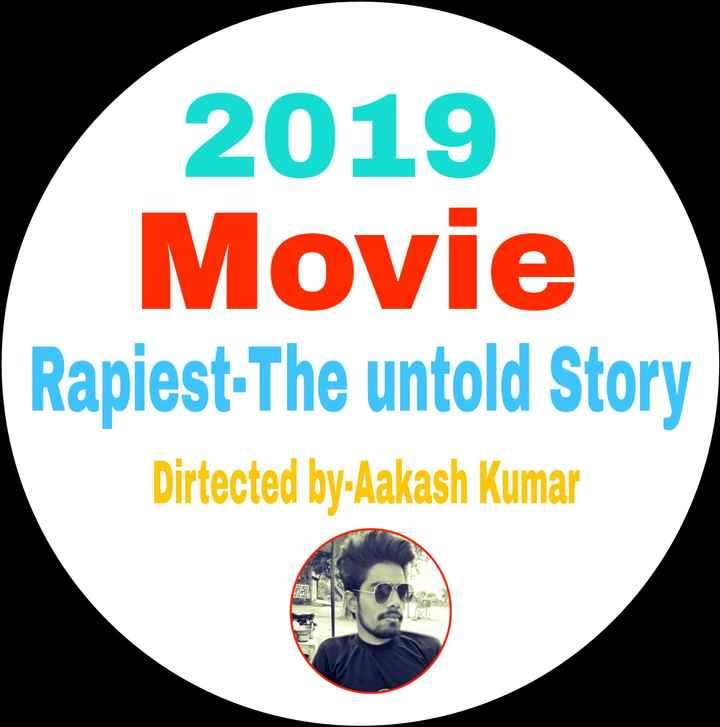 💻bollywood new movie💻 - 2019 Movie Rapiest - The untold Story Dirtected by - Aakash Kumar Pla - ShareChat