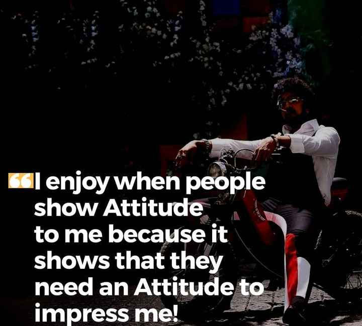 boys attitude...😎 - Gl enjoy when people show Attitude to me because it shows that they need an Attitude to impress me ! - ShareChat