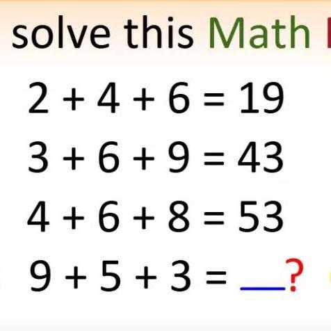 Reasoning - solve this Math 2 + 4 + 6 = 19 3 + 6 + 9 = 43 4 + 6 + 8 = 53 9 + 5 + 3 = _ ? - ShareChat