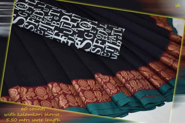 ladies fashions - 60 counts with kalamkari blouse , 5 . 50 mtrs saree length - ShareChat