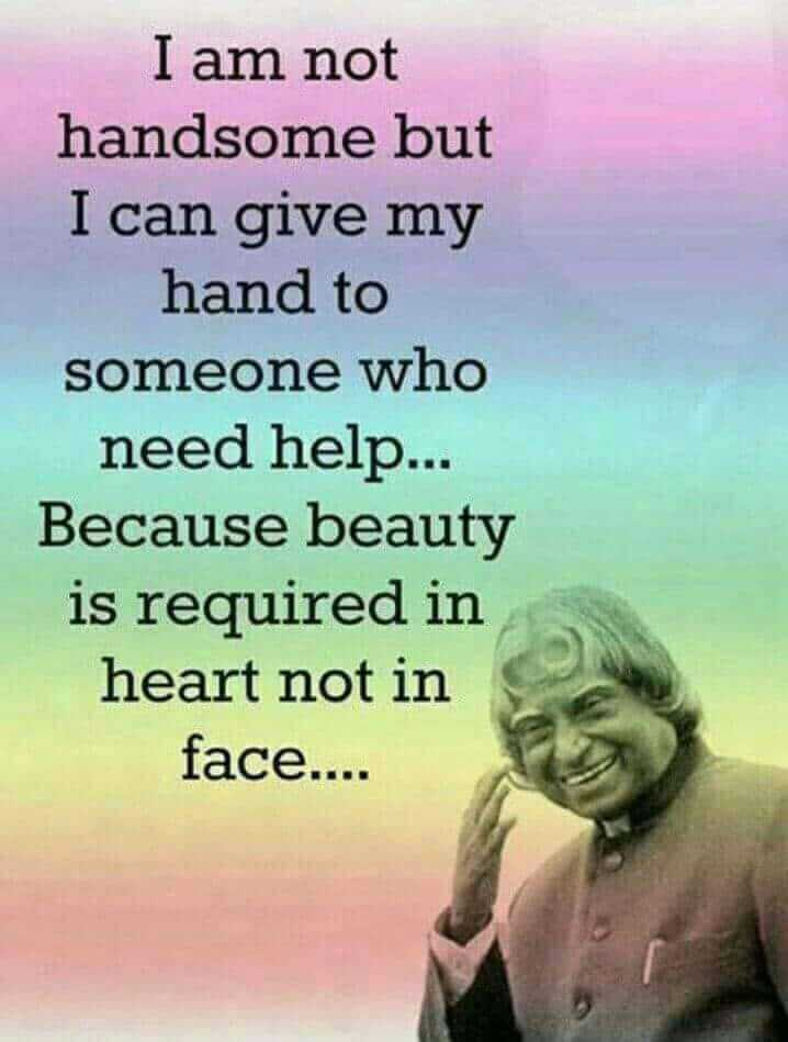 vicky - I am not handsome but I can give my hand to someone who need help . . . Because beauty is required in heart not in face . . . . - ShareChat