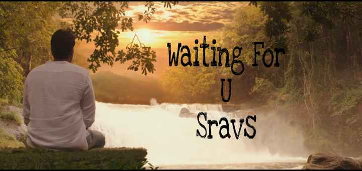 MY LOVE - Waiting For Sravs - ShareChat