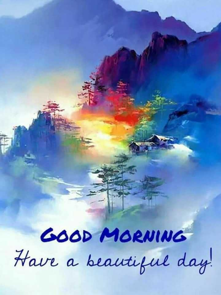 🌞🌞🌞good morning 🌅 - GOOD MORNING Have a beautiful day ! - ShareChat