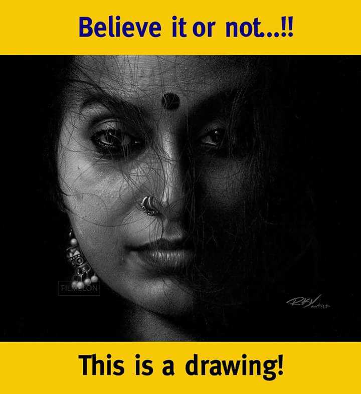 naloni bavalu - Believe it or not . . . ! ! This is a drawing ! - ShareChat