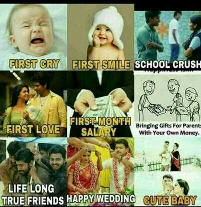 .... - FIRST CRY FIRST SMILE SCHOOL CRUSH NE FIRST LOVE FIRST MONTH SALARY Bringing Gifts For Parents With Your Own Money . luces LIFE LONG TRUE FRIENDS HAPPY WEDDING CUTE BABY - ShareChat