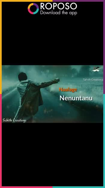 📹30 సెకండ్స్ వీడియోస్ - ROPOSO Download the app Sahith Creations Natone Nenuntanu Sahith Creations ROPOSO Download the app Sahith Creations Nalugu Rojul Ante chalu ra Vunna chalu Sahith Creations  - ShareChat