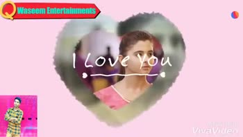 love status❤️ - Waseem Entertainments Welike Download app Made With VivaVideo Waseem Entertainments Welike Download app VivaVideo - ShareChat