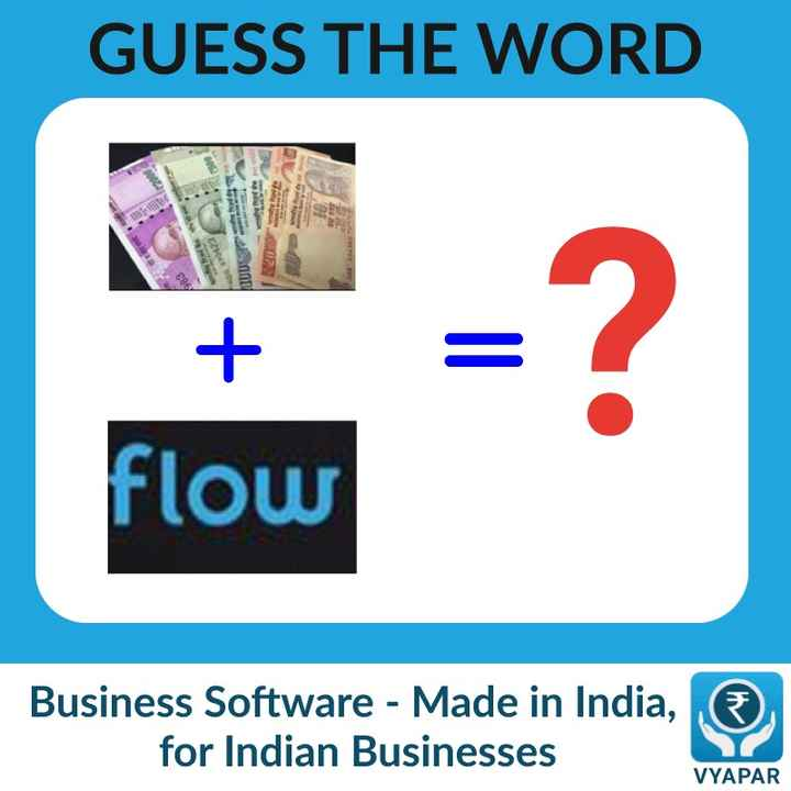 Quiz - GUESS THE WORD flow Business Software - Made in India , for Indian Businesses VYAPAR - ShareChat