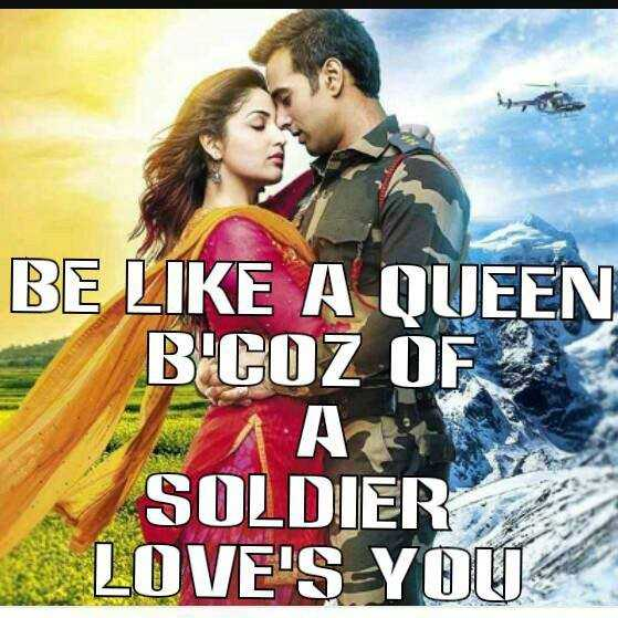 love - BE LIKE A QUEEN B ' COZ OF AS SOLDIER LOVE ' S YOU - ShareChat
