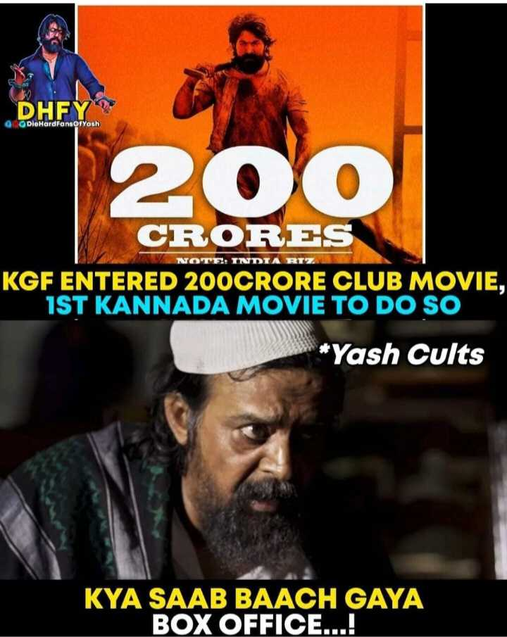 Share a smile - DHEY DioHardFans of Yash | 200 NOTE : INDTA RIZ CRORES KGF ENTERED 200CRORE CLUB MOVIE , 1ST KANNADA MOVIE TO DO SO * Yash Cults KYA SAAB BAACH GAYA BOX OFFICE . . . ! - ShareChat