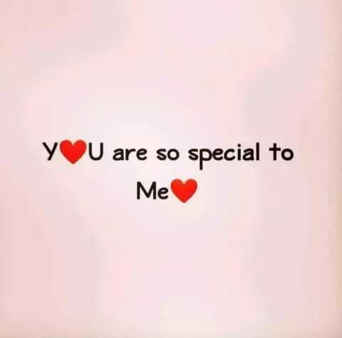 love... - y U are so special to Me - ShareChat
