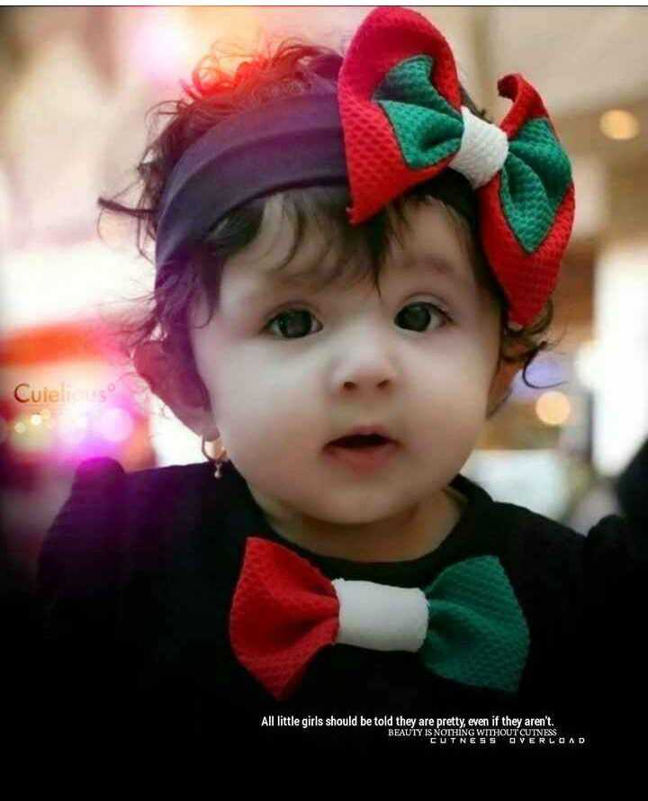 cute baby - Cuie All little girls should be told they are pretty , even if they aren ' t . BEAUTY IS NOTHING WITHOUT CUTNESS CUTNESS OVERLOAD - ShareChat