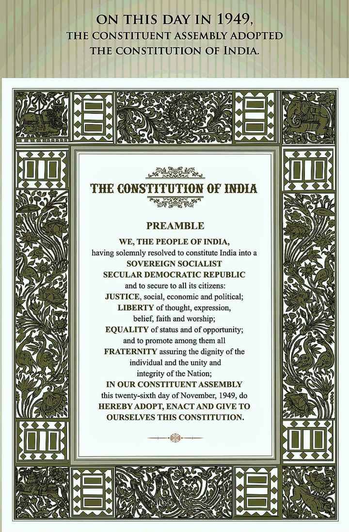 ⚖️ બંધારણ દિવસ 📝 - ON THIS DAY IN 1949 , THE CONSTITUENT ASSEMBLY ADOPTED THE CONSTITUTION OF INDIA . THE CONSTITUTION OF INDIA PREAMBLE WE , THE PEOPLE OF INDIA , having solemnly resolved to constitute India into a SOVEREIGN SOCIALIST SECULAR DEMOCRATIC REPUBLIC and to secure to all its citizens : JUSTICE , social , economic and political ; LIBERTY of thought , expression , belief , faith and worship ; EQUALITY of status and of opportunity ; and to promote among them all FRATERNITY assuring the dignity of the individual and the unity and integrity of the Nation ; IN OUR CONSTITUENT ASSEMBLY this twenty - sixth day of November , 1949 , do HEREBY ADOPT , ENACT AND GIVE TO OURSELVES THIS CONSTITUTION . 0000 - ShareChat