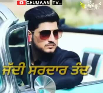 gurnam bhullar 💓💓💕💕 - Subscribe GHUMAAN TV . . . OGHUMAAN TV . . . Like please - ShareChat