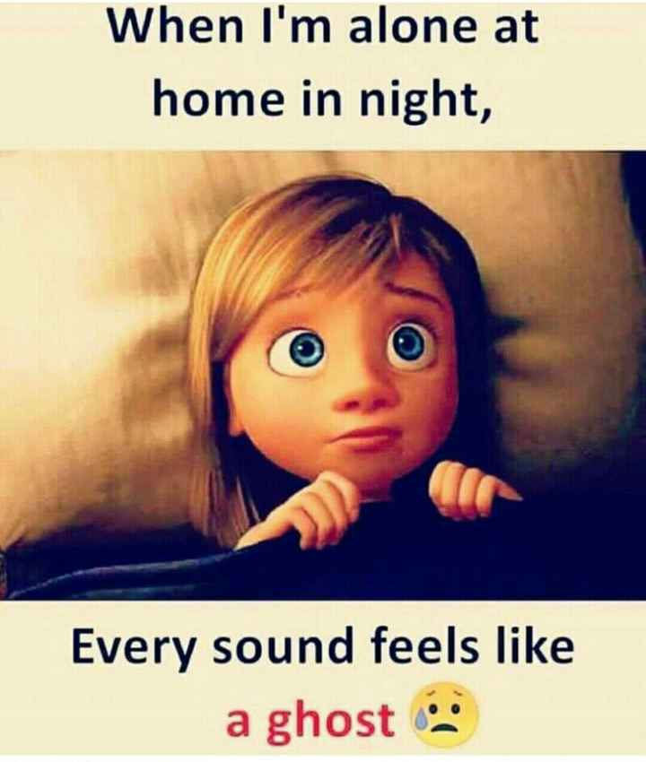 వింతలు -విశేషాలు 👁 😯 - When I ' m alone at home in night , Every sound feels like a ghost - ShareChat