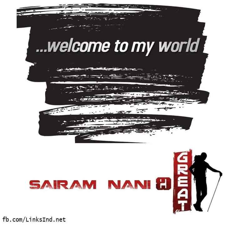 Who are you Thoughts - 1 SE - . welcome to my world terte Yaza oraire i SAIRAM NANI & URWTH fb com / LinksInd net - ShareChat