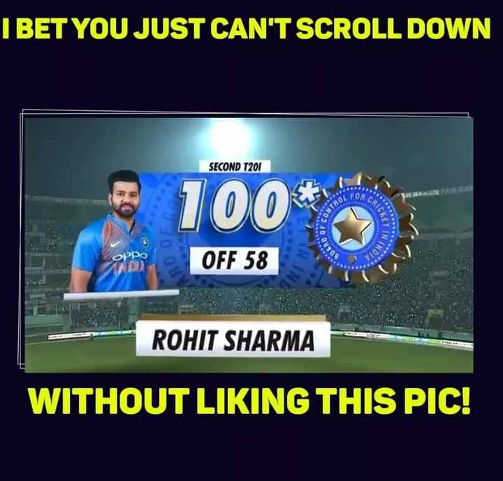 IND vs WI - I BET YOU JUST CAN ' T SCROLL DOWN SECOND T201 ARARAN EL GRTC 100 * TROL CONT IND орро Vio OFF 58 ROHIT SHARMA WITHOUT LIKING THIS PIC ! - ShareChat