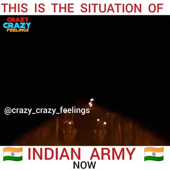 indian rs.. - THIS IS THE SITUATION OF CRAZY CRAZY FEELINGS @ crazy _ crazy _ feelings INDIAN ARMY NOW THIS IS THE SITUATION OF CRAZY CRAZY FEELINGS @ crazy _ crazy _ feelings INDIAN ARMY - NOW - ShareChat