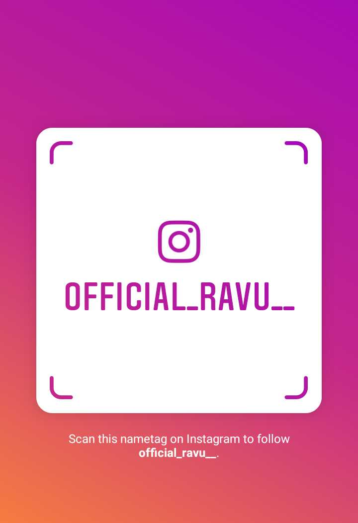 instagram images , video - ( 0 ) OFFICIAL _ RAVU . Scan this nametag on Instagram to follow official _ ravu _ _ - ShareChat