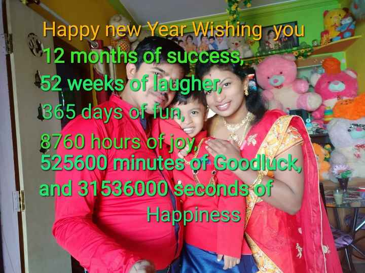 Happy New Year - Happy new Year Wishing you 12 months of success , 52 weeks of laughers 365 days of TUA , 8760 hours of joy 525600 minutes of Goodluck , and 31536000 seconds of Happiness - ShareChat
