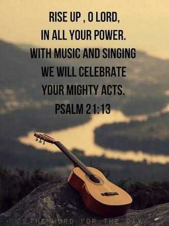 Jesus - RISE UP , O LORD , IN ALL YOUR POWER . WITH MUSIC AND SINGING WE WILL CELEBRATE YOUR MIGHTY ACTS . PSALM 21 : 13 THE WORD FOR THE DA - ShareChat