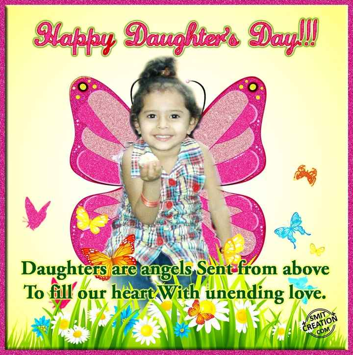 wishes - 5 : 24 25ல் அaவுரை இயற்கை வளம் * * சட்ட ம் Daughters are angels Sent from above To fill our heart With unending love . - V / SMIT CREATION COM , - ShareChat