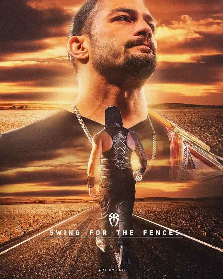 wwe roman reigns - GUES SIJAINOS SWING FOR THE FENCES ART BY . LNG - ShareChat